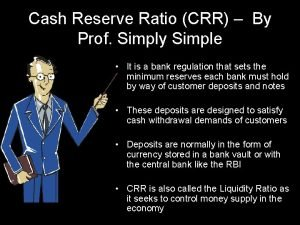 Cash Reserve Ratio CRR By Prof Simply Simple