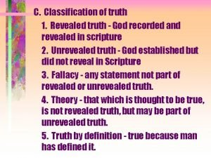 C Classification of truth 1 Revealed truth God