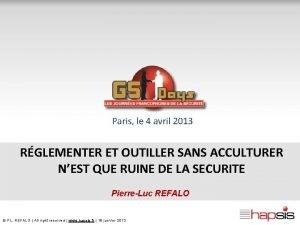 Paris le 4 avril 2013 RGLEMENTER ET OUTILLER