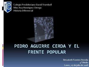Colegio Presbiteriano David Trumbull Miss Ana Henrquez Orrego