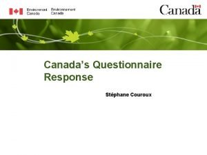 Canadas Questionnaire Response Stphane Couroux Policy Structure Federal