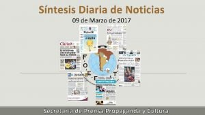Sntesis Diaria de Noticias 09 de Marzo de