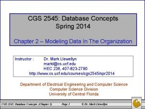 CGS 2545 Database Concepts Spring 2014 Chapter 2