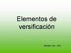 Elementos de versificacin Bachibac 1re 2014 La Poesa