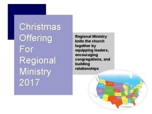 Christmas Offering For Regional Ministry 2017 Regional Ministry