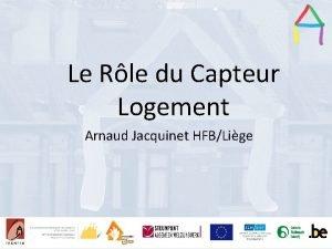 Le Rle du Capteur Presentation title Presentation Title
