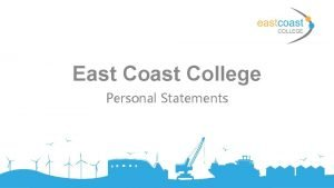East College Personal Statements What is a personal