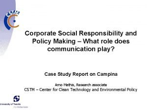Corporate Social Responsibility and Policy Making What role
