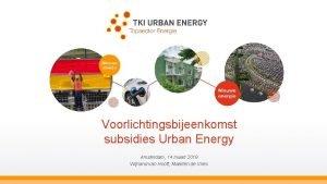 Voorlichtingsbijeenkomst subsidies Urban Energy Amsterdam 14 maart 2019