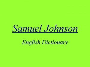 Samuel Johnson English Dictionary Samuel Johnsons biography Literary