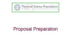Proposal Preparation Life Cycle of a Proposal De