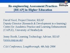 Reengineering Assessment Practices REAP in Higher Education David