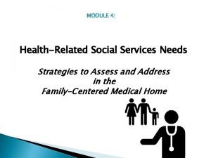HealthRelated Social Services Needs Strategies to Assess and