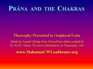 PR NA AND THE CHAKRAS Theosophy Presented in
