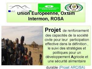 Union Europenne Oxfam Intermon ROSA Projet de renforcement