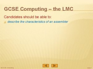 GCSE Computing the LMC Candidates should be able