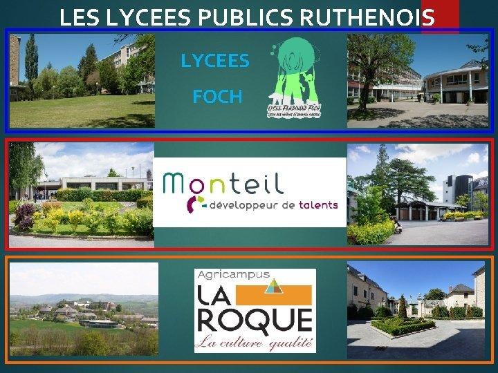 LES LYCEES PUBLICS RUTHENOIS LYCEES FOCH LES LANGUES