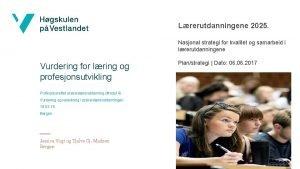Lrerutdanningene 2025 Nasjonal strategi for kvalitet og samarbeid