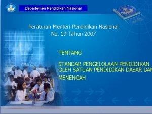 Departemen Pendidikan Nasional Peraturan Menteri Pendidikan Nasional No