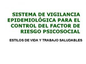 SISTEMA DE VIGILANCIA EPIDEMIOLGICA PARA EL CONTROL DEL