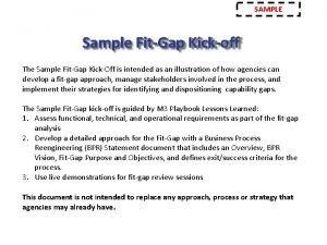 SAMPLE Sample FitGap Kickoff The Sample FitGap KickOff