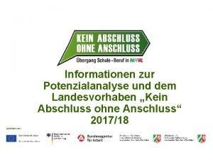 Informationen zur Potenzialanalyse und dem Landesvorhaben Kein Abschluss