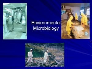 Environmental Microbiology Applied Environmental Microbiology applied microbiology is