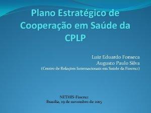 Plano Estratgico de Cooperao em Sade da CPLP