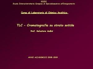 SICSI Scuola Interuniversitaria Campana di Specializzazione allInsegnamento Corso