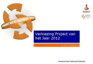 Verkiezing Project van het Jaar 2012 In het