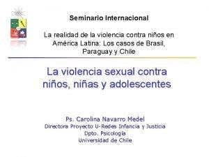 Seminario Internacional La realidad de la violencia contra