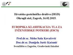 Hrvatsko geotehniko drutvo HGD Okrugli stol Zagreb 16