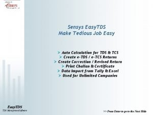 Sensys Easy TDS Make Tedious Job Easy Auto