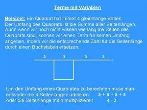 Terme mit Variablen Beispiel Ein Quadrat hat immer