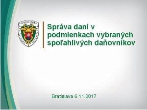 Sprva dan v podmienkach vybranch spoahlivch daovnkov Bratislava