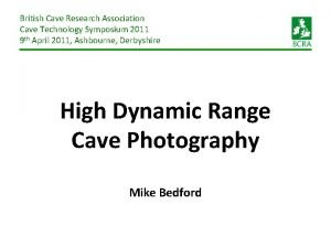 British Cave Research Association Cave Technology Symposium 2011