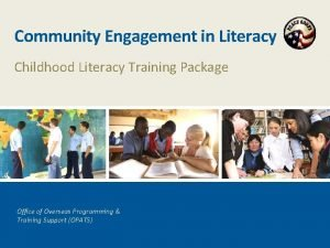 Community Engagement in Literacy Childhood Literacy Training Package