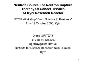 Neutron Source For Neutron Capture Therapy Of Cancer