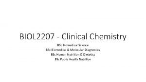 BIOL 2207 Clinical Chemistry BSc Biomedical Science BSc