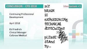 CONCUSSION CPD 2018 Continuing Professional Development April 2018