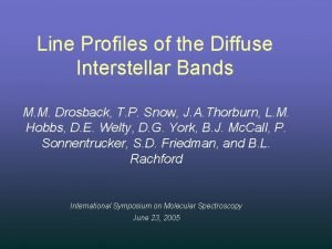 Line Profiles of the Diffuse Interstellar Bands M