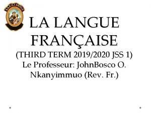 LA LANGUE FRANAISE THIRD TERM 20192020 JSS 1