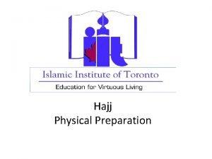 Hajj Physical Preparation Strength Endurance The hajj rites