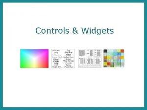 Controls Widgets Overview General controls widgets Switch Digital