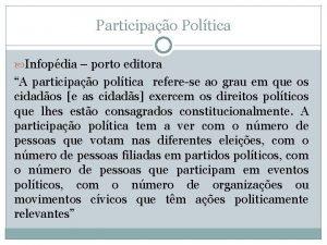 Participao Poltica Infopdia porto editora A participao poltica