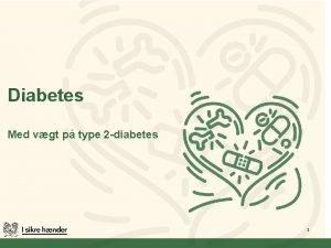Diabetes Med vgt p type 2 diabetes 1