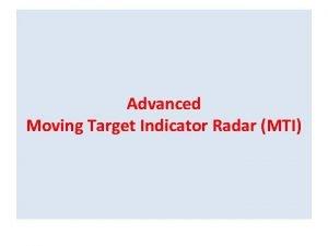 Advanced Moving Target Indicator Radar MTI Moving Target