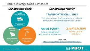 PBOTs Strategic Goals Priorities Our Strategic Goals Our