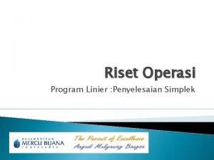 Riset Operasi Program Linier Penyelesaian Simplek Penyelesaian Tugas