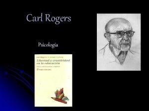 Carl Rogers Psicologa Biografa l Naci en Oak